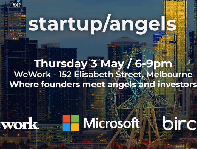 Next Startup&Angels in Melbourne: Thursday 3rd May 2018