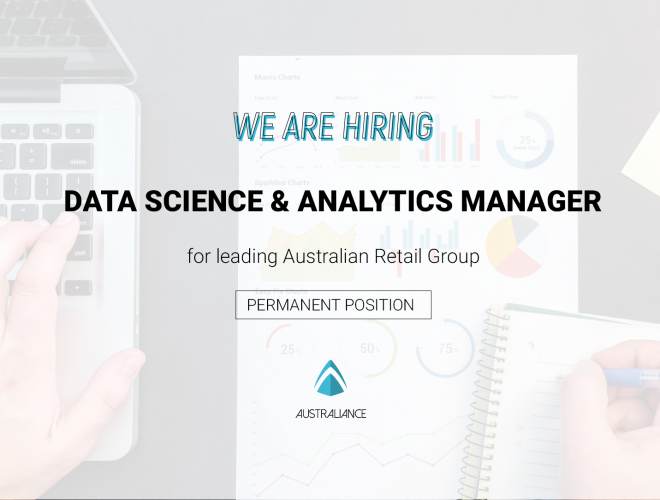 Job offer : Data Science & Analytics Manager for a leading Australian Retail Group
