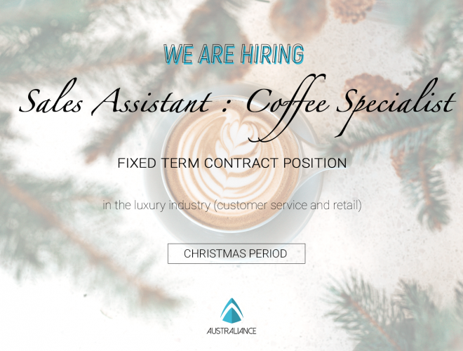 Job offer – Sales Assistant / Coffee Specialist – Christmas period