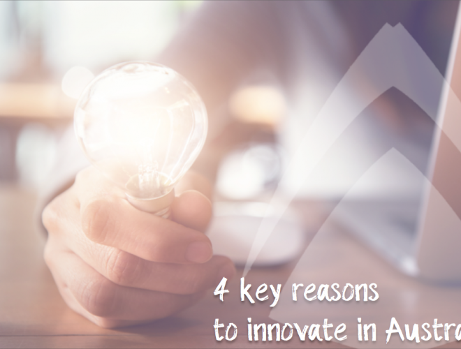 4 key reasons to innovate in Australia
