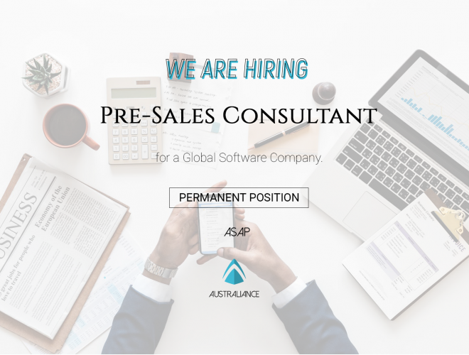 HIRED – Job offer : Pre-Sales Consultant, based in Sydney