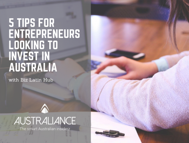 5 Tips for Entrepreneurs Looking to Invest in Australia