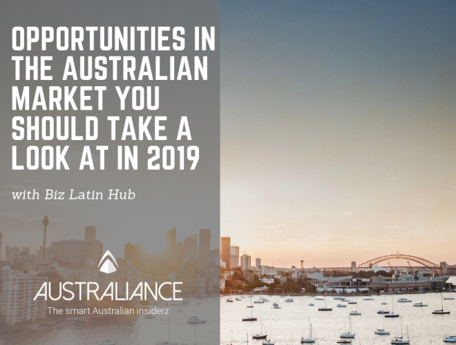 Opportunities In The Australian Market You Should Take A Look At In 2019